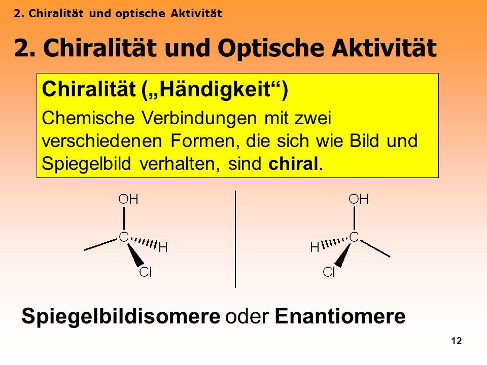 2. Chiralität und Optische Aktivität
