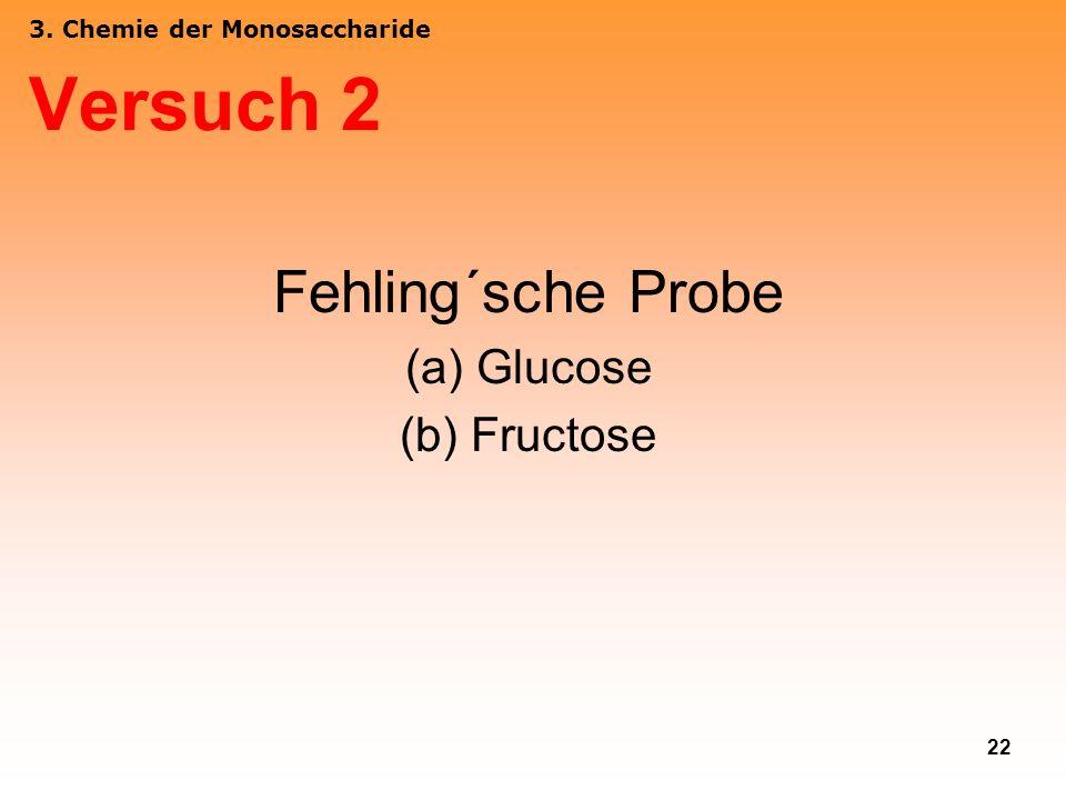 Versuch 2 Fehling´sche Probe Glucose Fructose