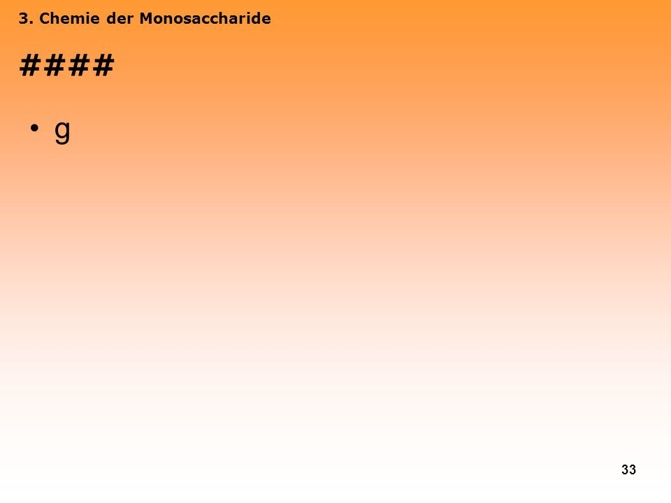 3. Chemie der Monosaccharide