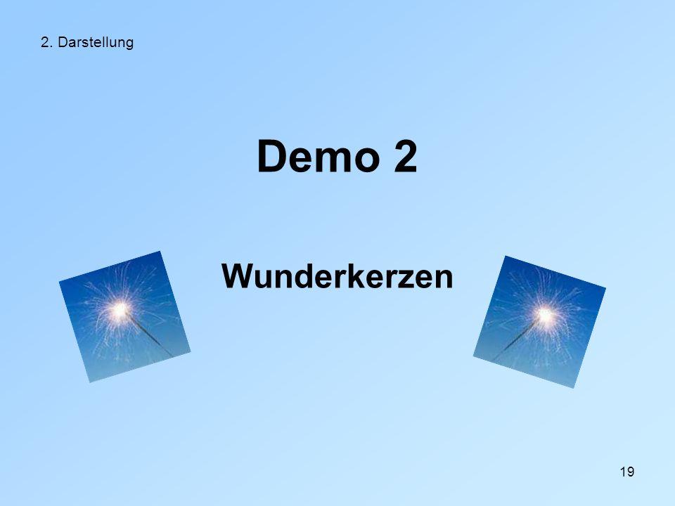 2. Darstellung Demo 2 Wunderkerzen