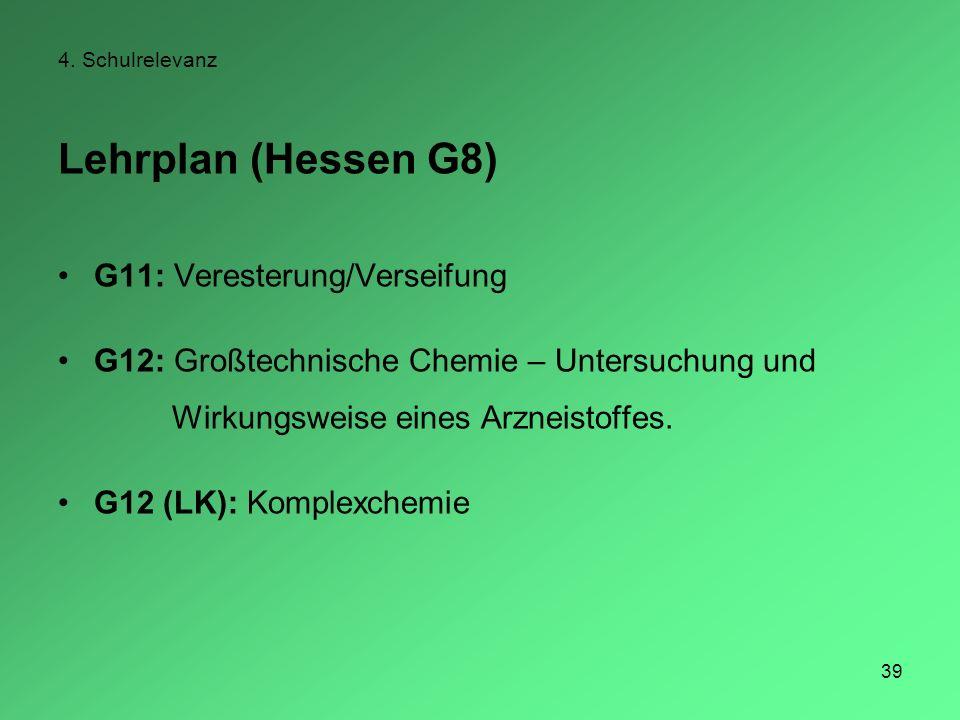 Lehrplan (Hessen G8) G11: Veresterung/Verseifung