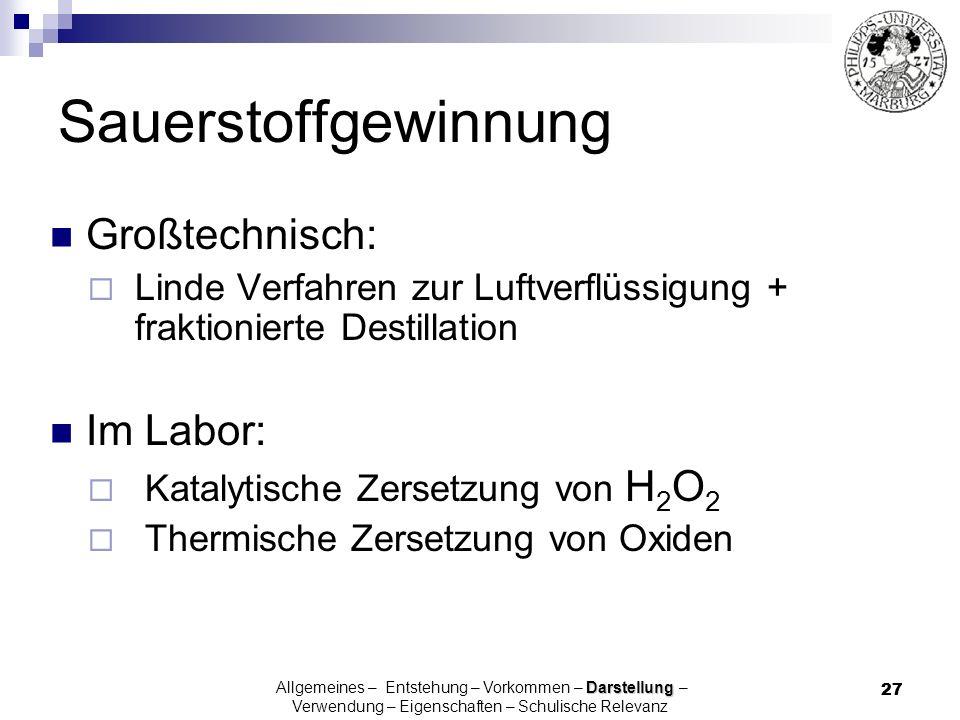 Sauerstoffgewinnung Großtechnisch: Im Labor:
