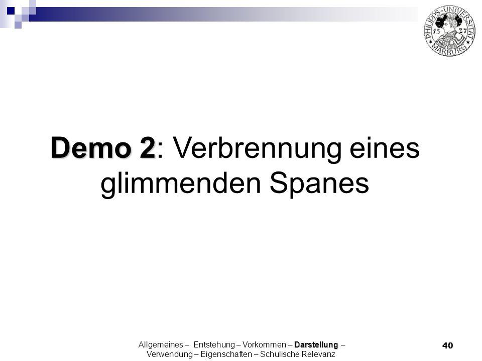Demo 2: Verbrennung eines glimmenden Spanes