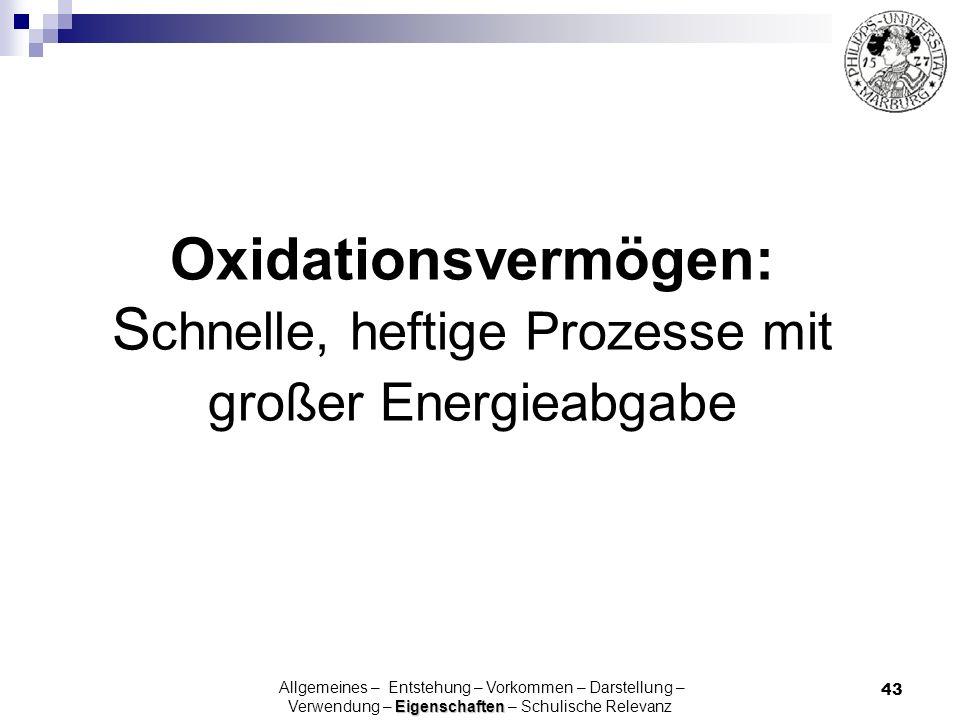 Oxidationsvermögen: Schnelle, heftige Prozesse mit großer Energieabgabe