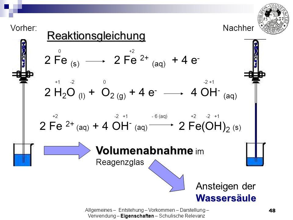 2 H2O (l) + O2 (g) + 4 e- 4 OH- (aq)