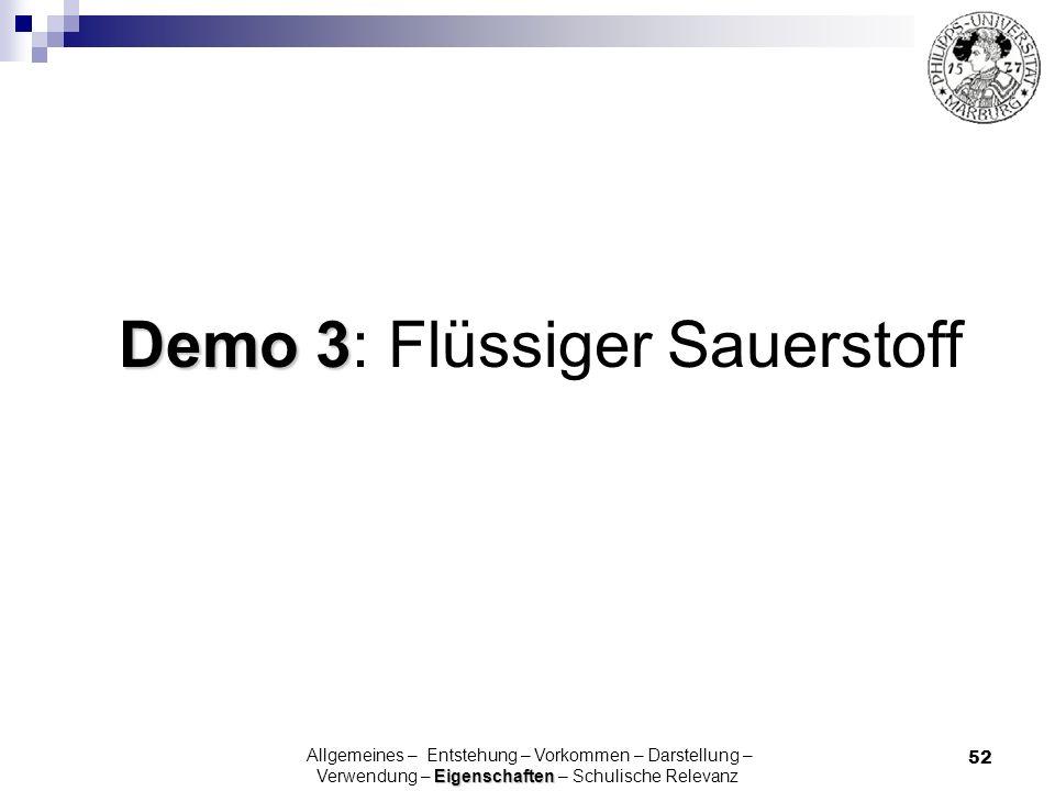 Demo 3: Flüssiger Sauerstoff
