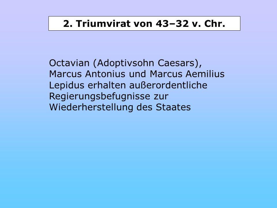 2. Triumvirat von 43–32 v. Chr.