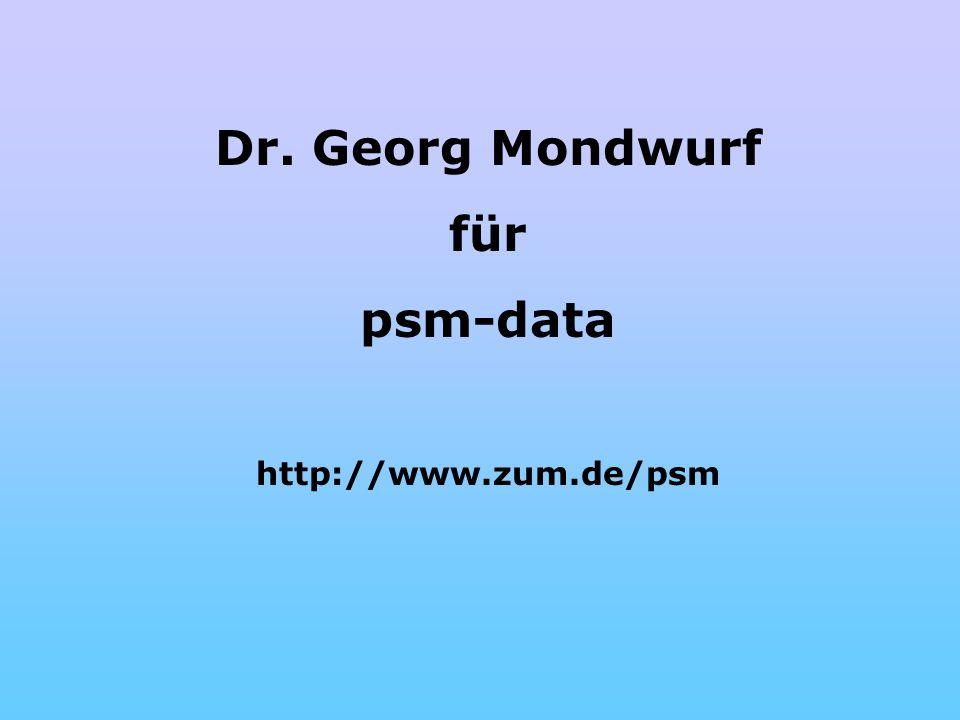 Dr. Georg Mondwurf für psm-data