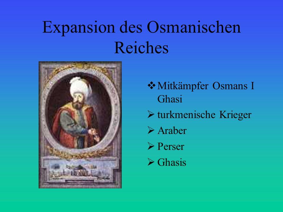 Expansion des Osmanischen Reiches