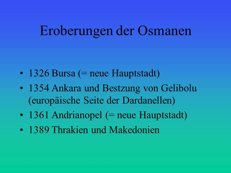 Eroberungen der Osmanen