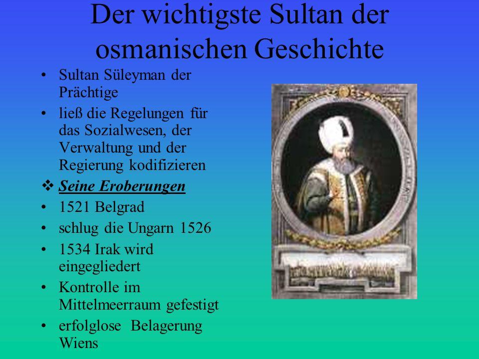Der wichtigste Sultan der osmanischen Geschichte