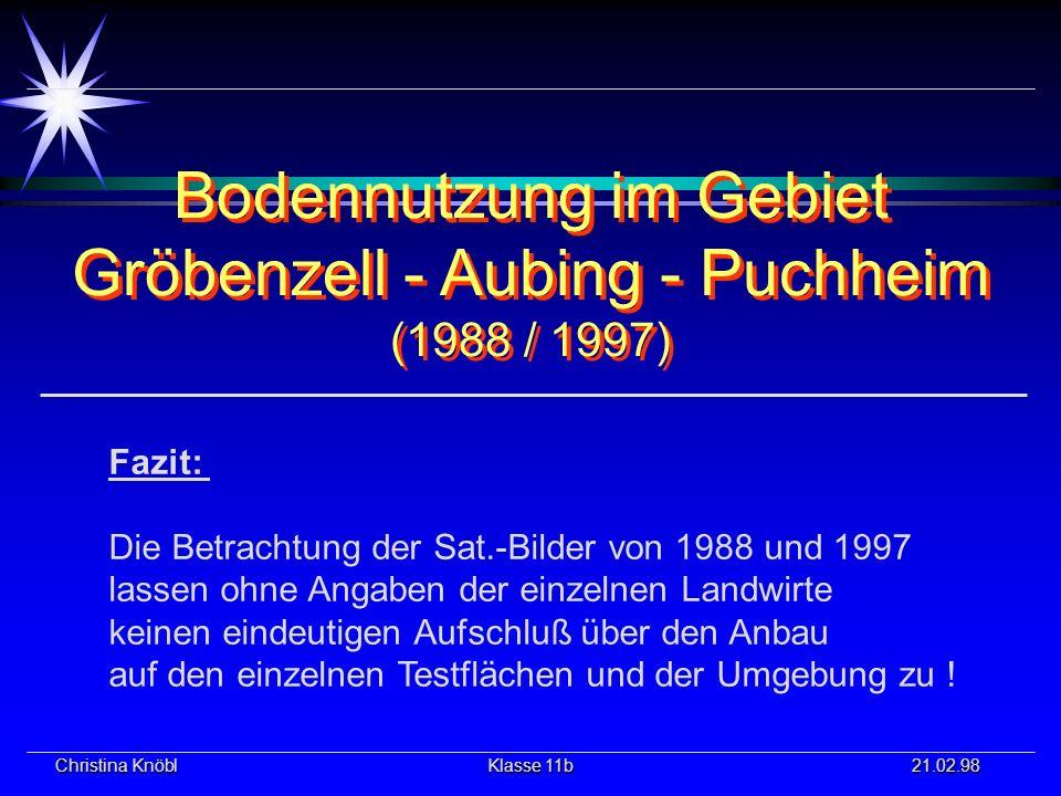 Bodennutzung im Gebiet Gröbenzell - Aubing - Puchheim (1988 / 1997)