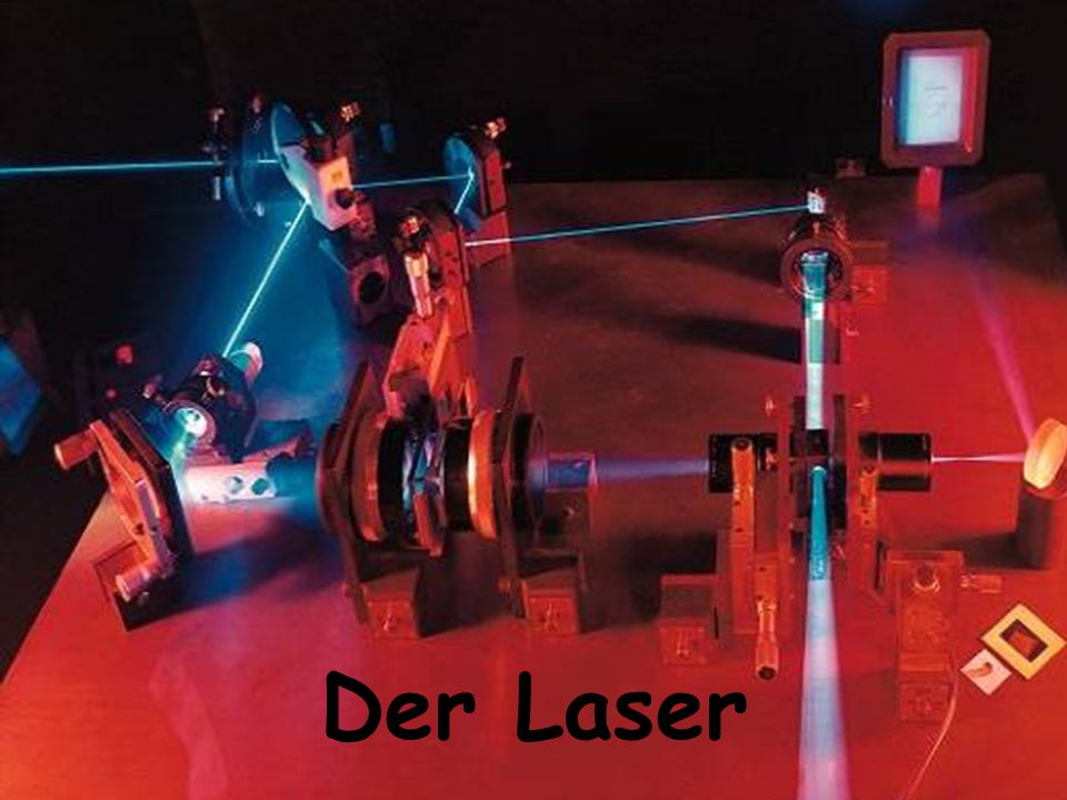 Der Laser