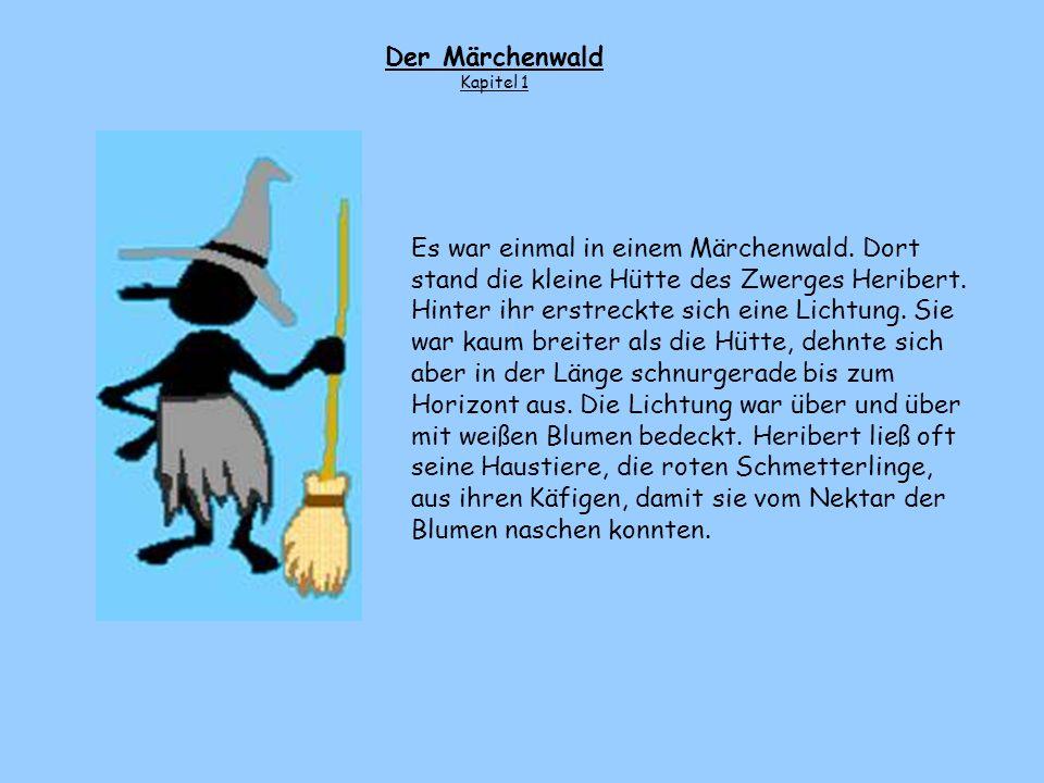 Der Märchenwald Kapitel 1.