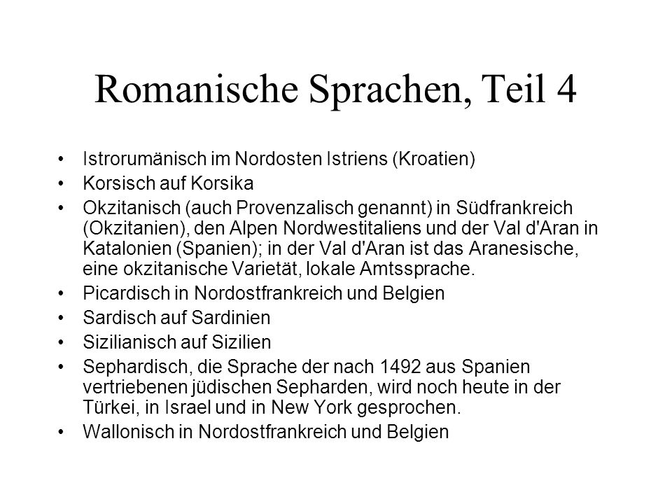 Romanische Sprachen, Teil 4