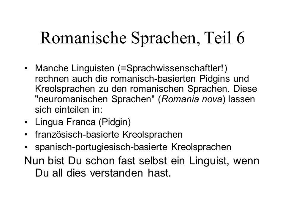 Romanische Sprachen, Teil 6