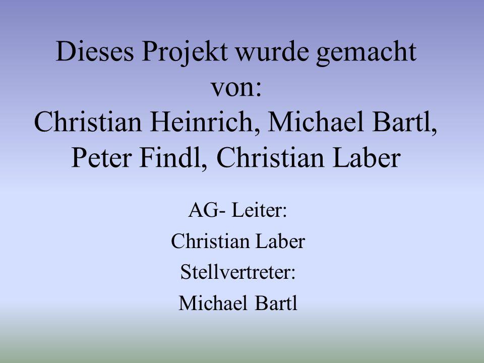 AG- Leiter: Christian Laber Stellvertreter: Michael Bartl