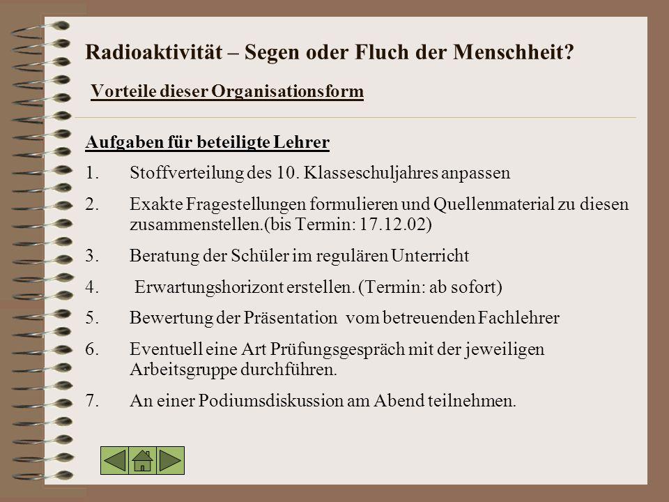 Radioaktivität – Segen oder Fluch der Menschheit