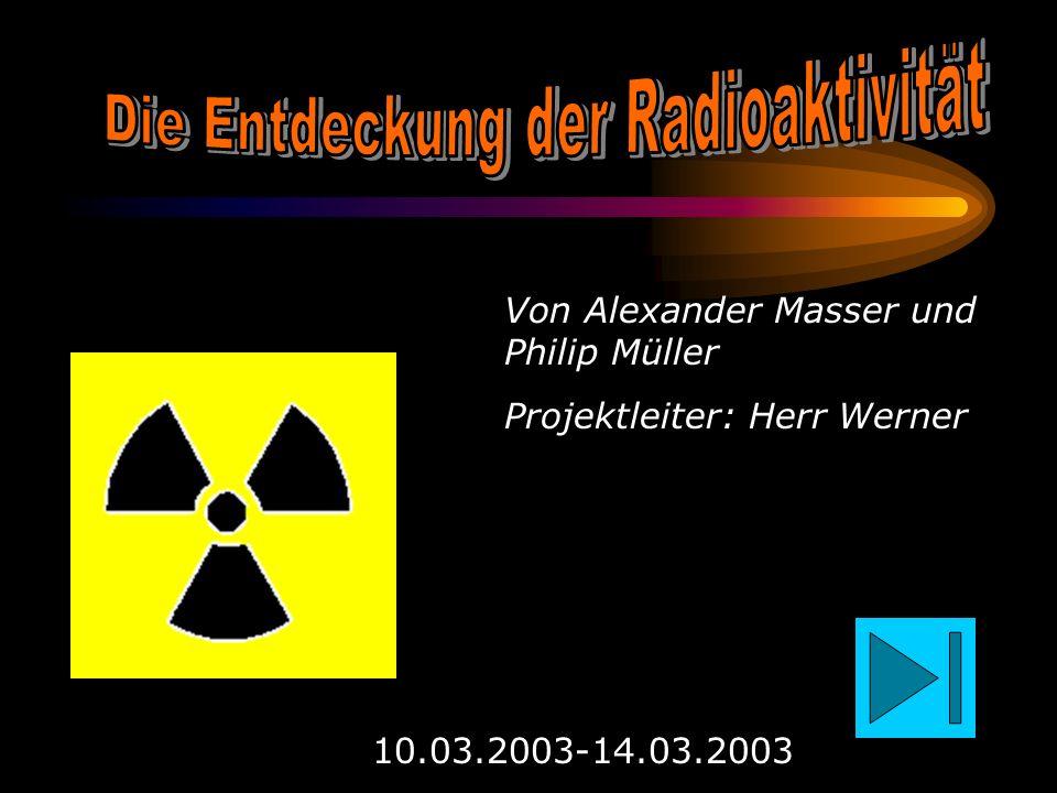 Die Entdeckung der Radioaktivität