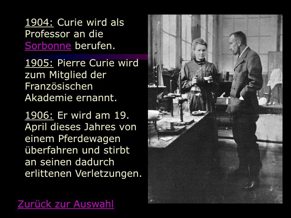 1904: Curie wird als Professor an die Sorbonne berufen.