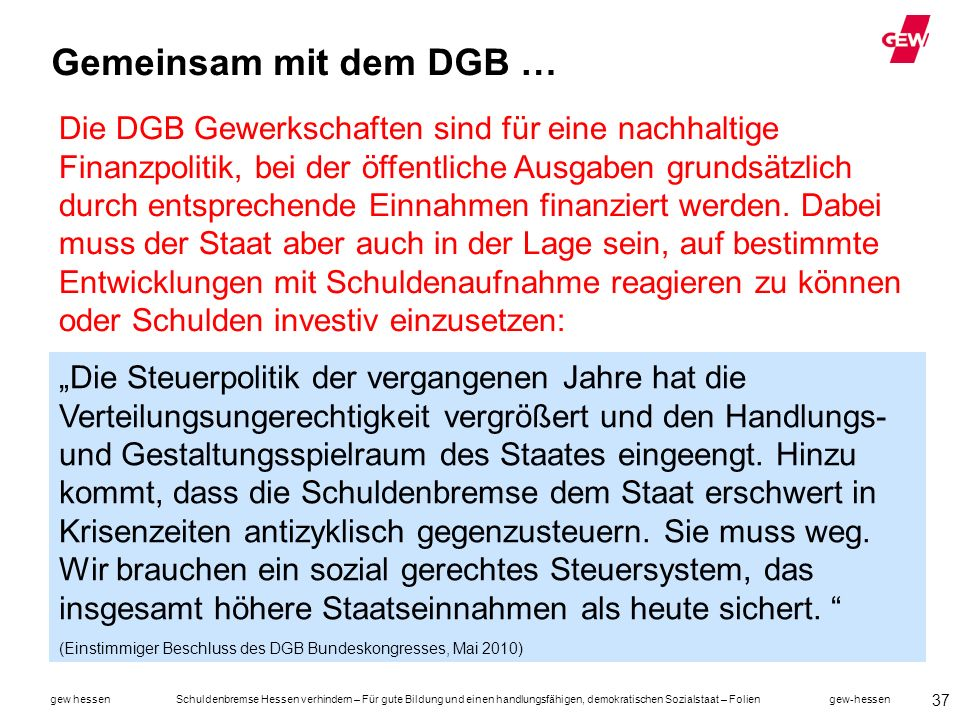 Gemeinsam mit dem DGB …