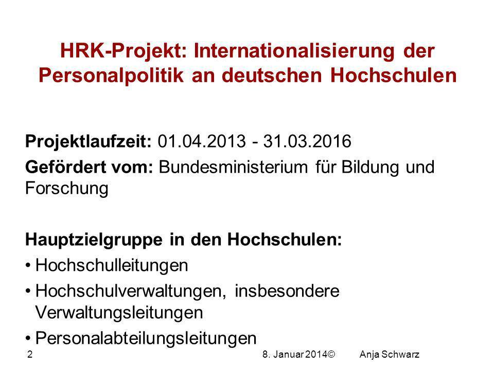 27.03.2017 HRK-Projekt: Internationalisierung der Personalpolitik an deutschen Hochschulen. Projektlaufzeit: 01.04.2013 - 31.03.2016.