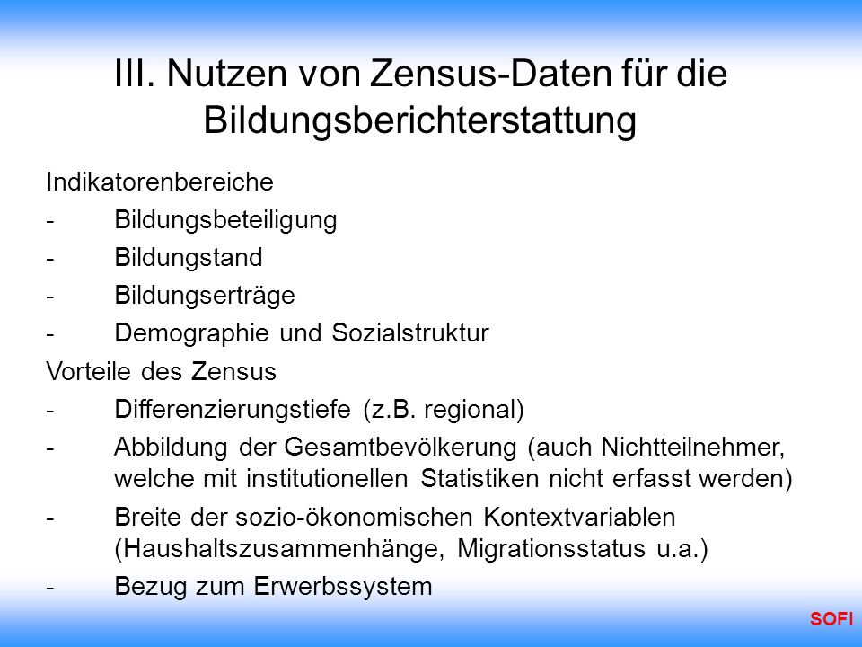 III. Nutzen von Zensus-Daten für die Bildungsberichterstattung