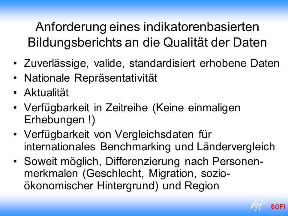 Anforderung eines indikatorenbasierten Bildungsberichts an die Qualität der Daten