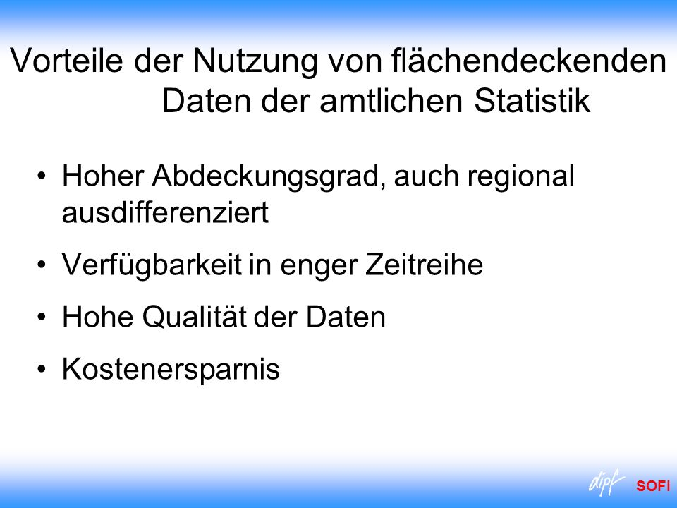 Vorteile der Nutzung von flächendeckenden Daten der amtlichen Statistik