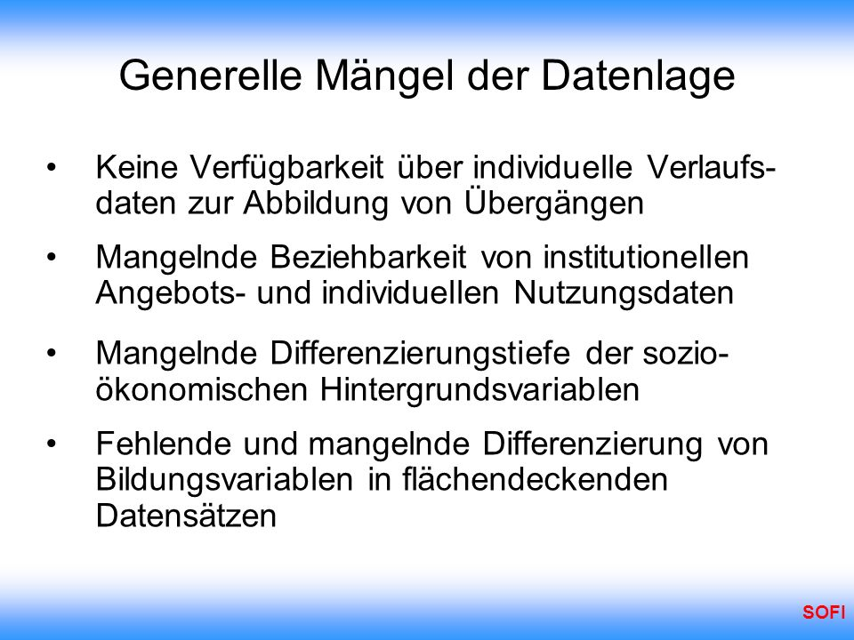Generelle Mängel der Datenlage