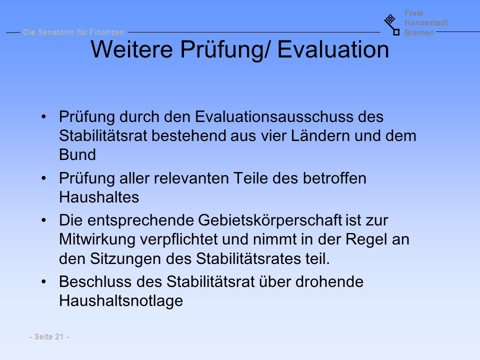 Weitere Prüfung/ Evaluation