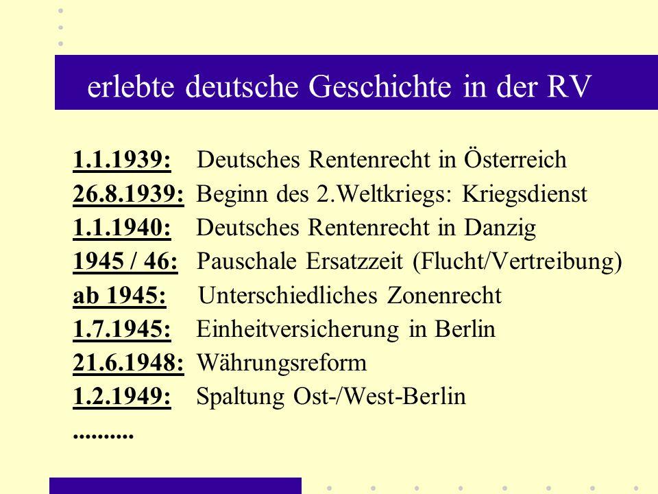 erlebte deutsche Geschichte in der RV
