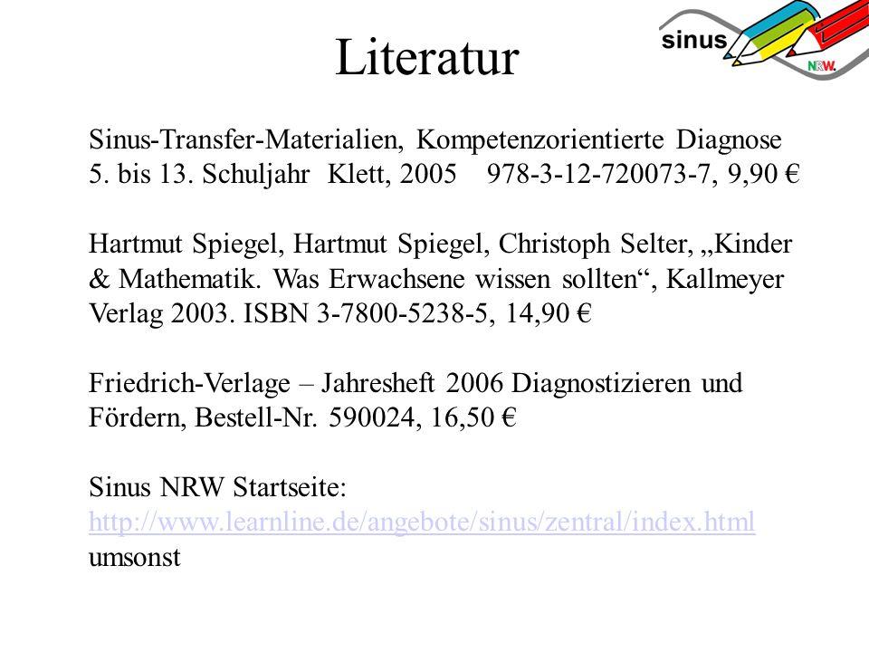 Literatur Sinus-Transfer-Materialien, Kompetenzorientierte Diagnose 5. bis 13. Schuljahr Klett, 2005 978-3-12-720073-7, 9,90 €