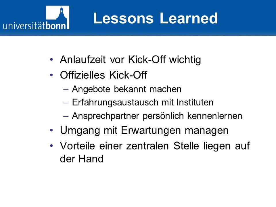 Lessons Learned Anlaufzeit vor Kick-Off wichtig Offizielles Kick-Off