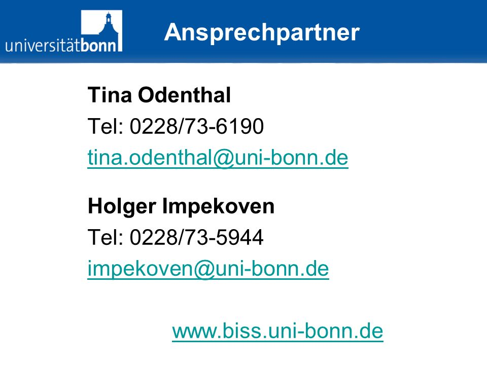 Ansprechpartner Tina Odenthal Tel: 0228/73-6190