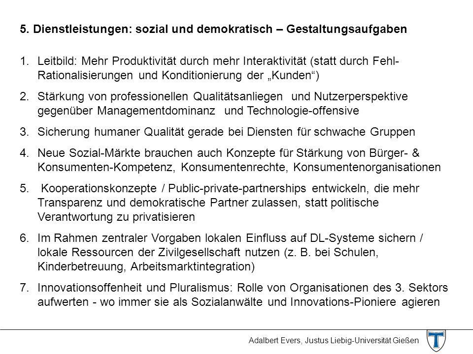 5. Dienstleistungen: sozial und demokratisch – Gestaltungsaufgaben