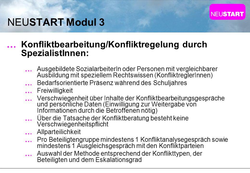 NEUSTART Modul 3 Konfliktbearbeitung/Konfliktregelung durch SpezialistInnen: