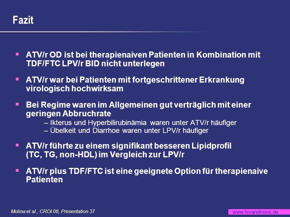 Fazit ATV/r OD ist bei therapienaiven Patienten in Kombination mit TDF/FTC LPV/r BID nicht unterlegen.