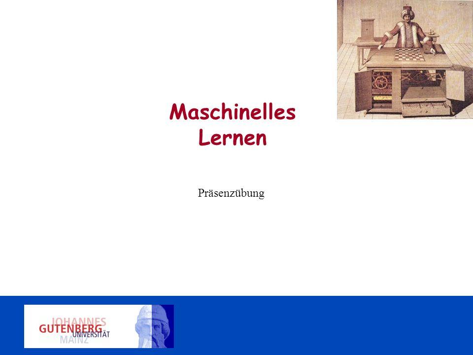 Maschinelles Lernen Präsenzübung