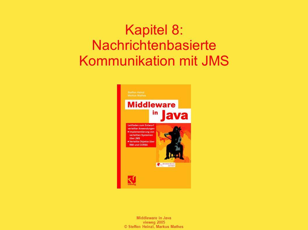 Kapitel 8: Nachrichtenbasierte Kommunikation mit JMS