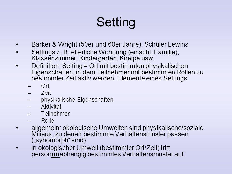 Setting Barker & Wright (50er und 60er Jahre): Schüler Lewins