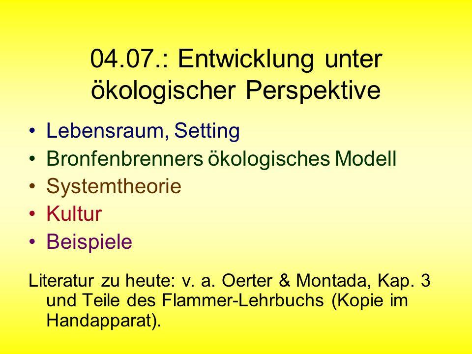 04.07.: Entwicklung unter ökologischer Perspektive
