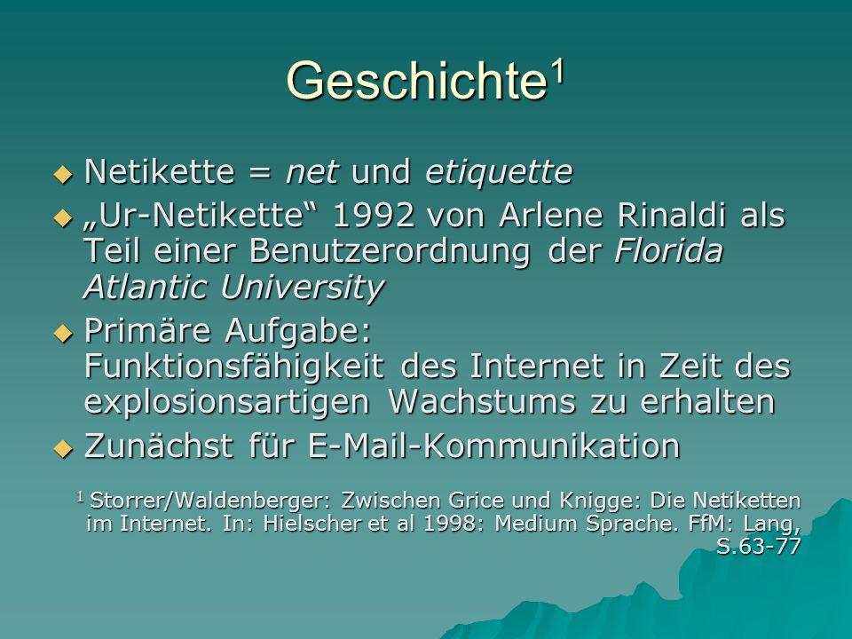Geschichte1 Netikette = net und etiquette