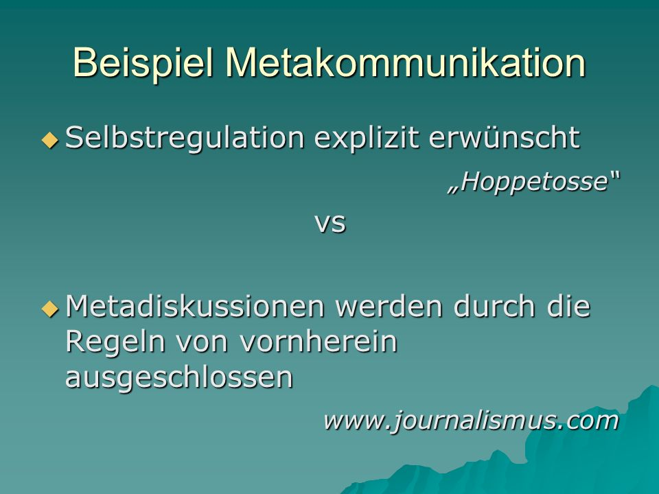 Beispiel Metakommunikation