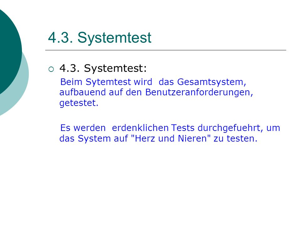 4.3. Systemtest 4.3. Systemtest:
