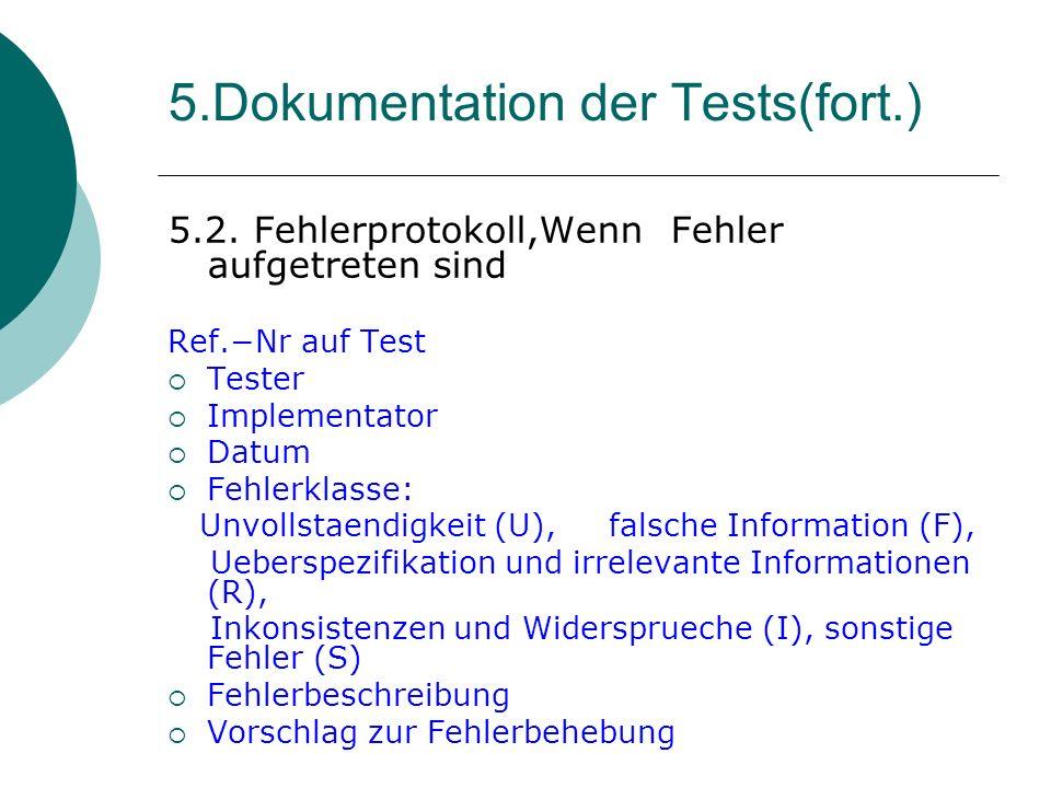 5.Dokumentation der Tests(fort.)