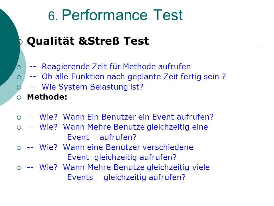 6. Performance Test Qualität &Streß Test