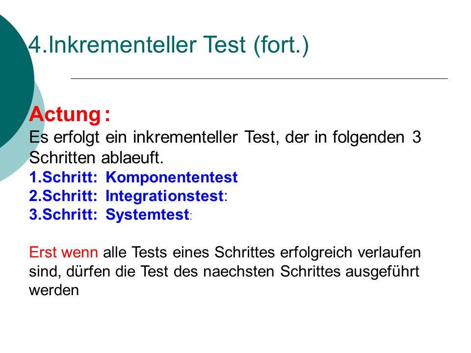 4.Inkrementeller Test (fort.)