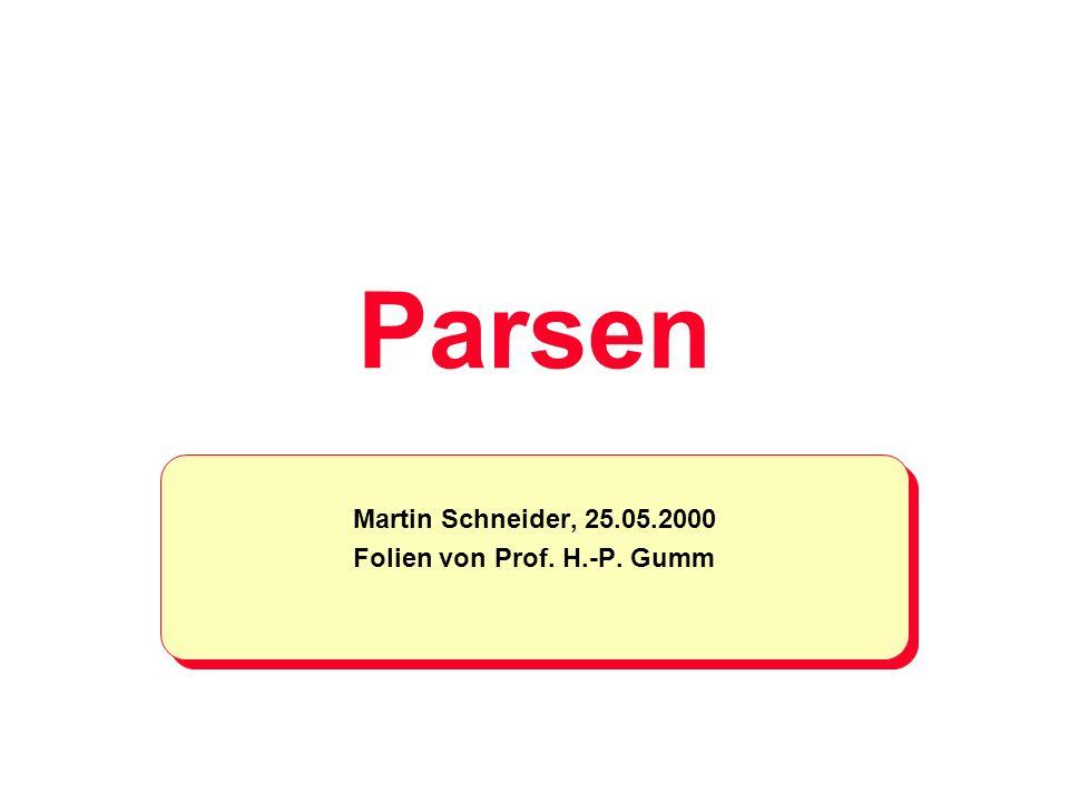 Martin Schneider, 25.05.2000 Folien von Prof. H.-P. Gumm