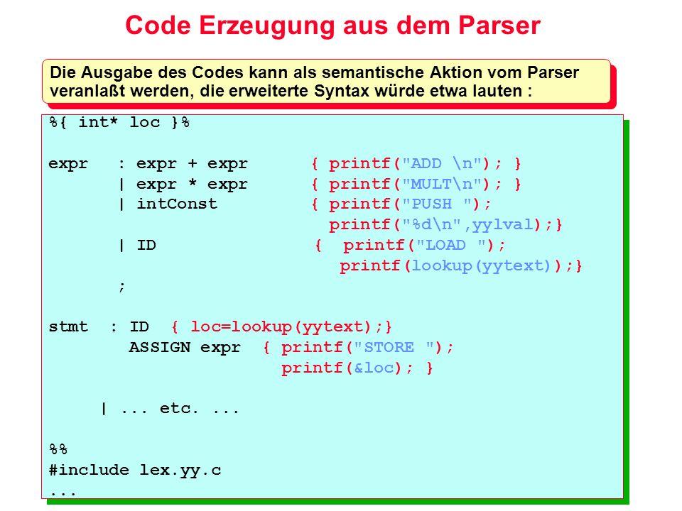 Code Erzeugung aus dem Parser